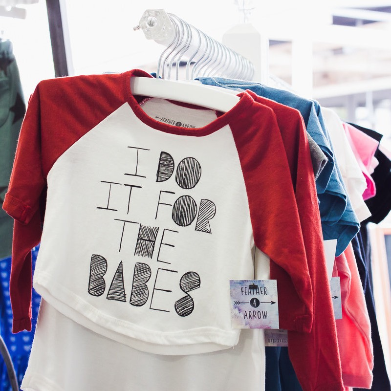 """I Do It For The Babes"" Shirt at Granola Babies at SoCo in Costa Mesa, California"
